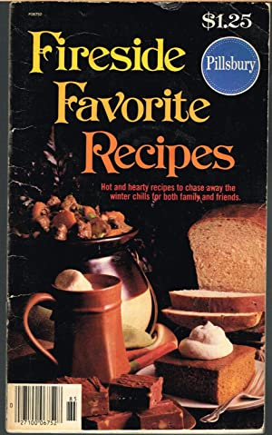 PILLSBURY FIRESIDE FAVORITE RECIPES; Hot and Hearty Recipes to Chase Away the Winter Chills for B...