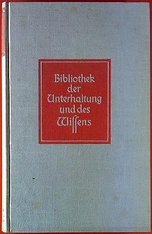Bibliothek der Unterhaltung und des Wissens, 61. Jahrgang: ohne Autorenangabe