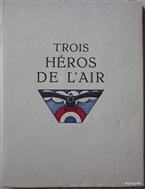 Trois héros de l'air: GROSCLAUDE, Pierre