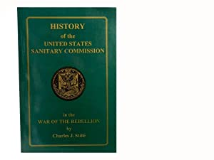 History of the United States Sanitary Commission: Stille Charles J