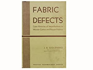 Fabric Defects: Case Histories of Imperfections in: Goldberg J B