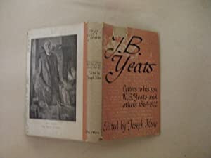 J. B. Yeats: Letters to his son W. B. Yeats and others 1869-1922