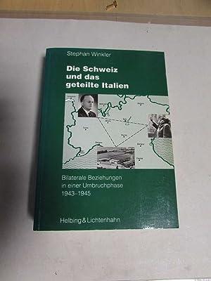 Basler Beiträge zur Geschichtswissenschaft - Band 162: Die Schweiz und das geteilte Italien - ...