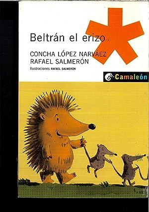 Beltrán el erizo (Camaleón & Nautilius): López Narváez, Concha