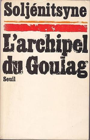 Image du vendeur pour L'archipel du Goulag mis en vente par le livre ouvert. Isabelle Krummenacher