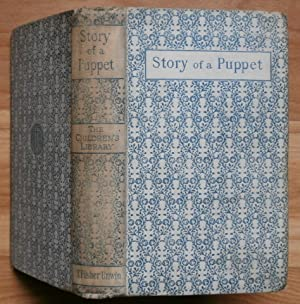 """THE STORY OF A PUPPET. Or The: Collodi, C."""" [pseudonym"""
