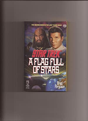 Star Trek # 54: A Flag Full Of Stars (The 2nd book in the Lost Years saga!)