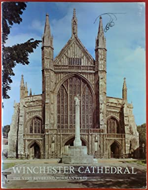 Winchester Cathedral. The very reverend Norman Sykes: ohne Autorenangabe