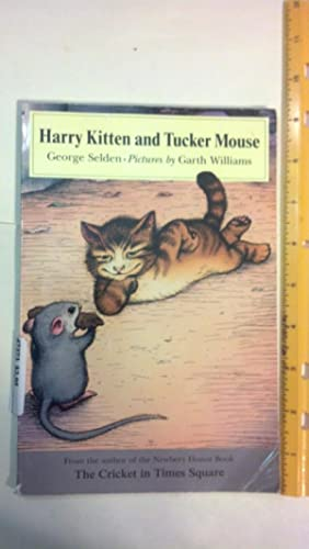 Harry Kitten and Tucker Mouse (Chester Cricket and His Friends)