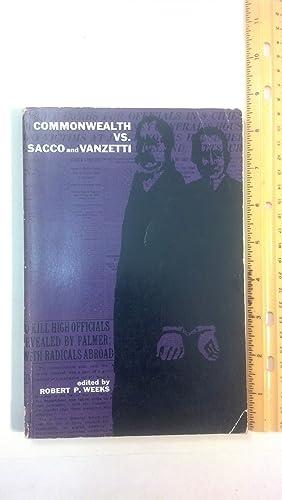 Commonwealth vs. Sacco and Vanzetti: Weeks, Robert P.