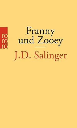 Franny und Zooey: J. D. Salinger