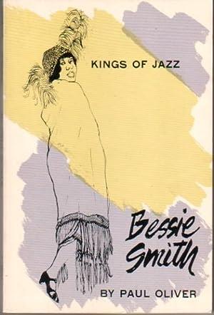 BESSIE SMITH.: SMITH, Bessie). Oliver,