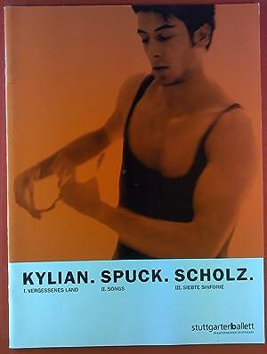 Kylian. Spuck. Scholz. / I. Vergessenes Land: Hrsg Staatstheater Stuttgart