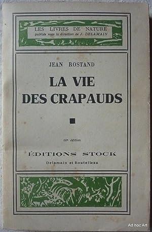 La vie des crapauds: ROSTAND, Jean