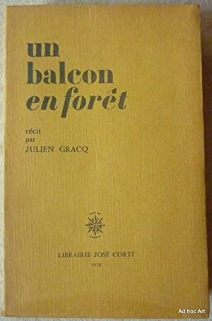 Un balcon en forêt: GRACQ, Julien