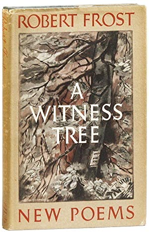 A Witness Tree: FROST, Robert