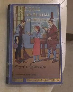 JESSIE LA PETITE MAITRESSE DE MAISON: Augusta Latouche