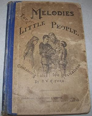 Melodies for Little People Containing Also One: Ford, S.V.R.