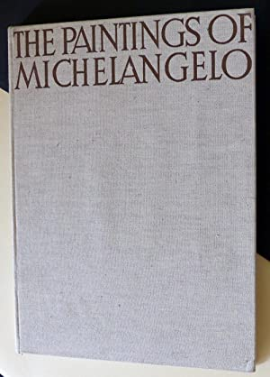 The paintings of Michelangelo, Complete Edition: GOLDSCHEIDER, L.