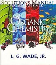 Organic Chemistry: L. G. Wade