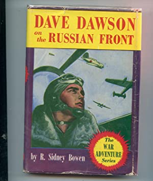 Dave Dawson at the Russian Front: R. Sidney Bowen