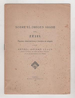 Sobre el origen árabe del Zéjel. Algunas observaciones a manera de alegato.: GAYANO LLUCH, Rafael: