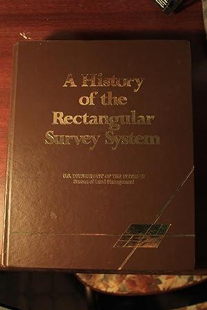 A History of the Rectangular Survey System: White, C. Albert
