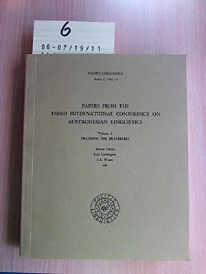 Papers from the third international conference on austronesian linguistics Volume 2 - Tracking the ...