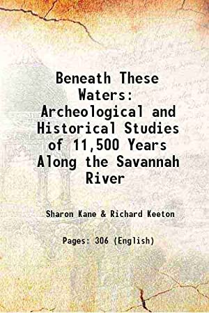 Beneath These Waters: Archeological and Historical Studies: Sharon Kane &