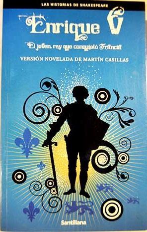 Enrique V: Casillas, Martín