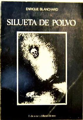 Silueta de polvo: Blanchard, Enrique