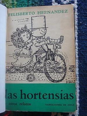 Las hortensias y otros relatos: HERNÁNDEZ, FELISBERTO