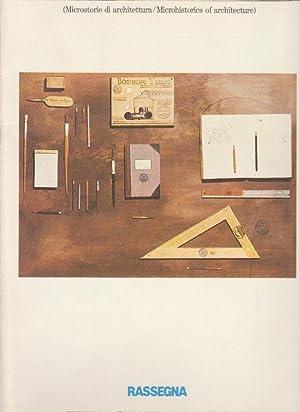 Microstorie di architettura/ Microhistories of Architecture.: Rassegna no. 24.