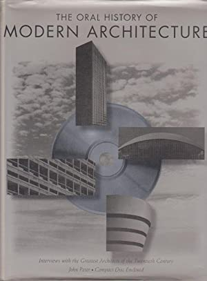 The Oral History of Modern Architecture.: Peter, John.