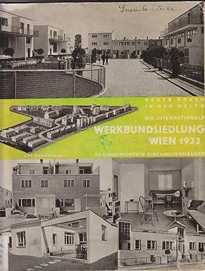 Die Internationale Werkbundsiedlung Wien 1932.: Frank, Josef. (herausgegeben von)