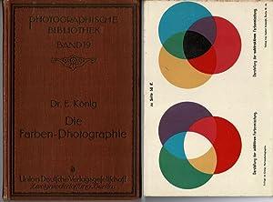 Die Farben-Photographie.: König, dr.E.