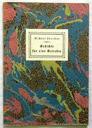 Gedichte für eine Geliebte. Lausanne u. Leipzig,: Foerster, Michael (d.i.