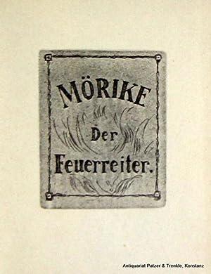 Der Feuerreiter. Lübeck, Quitzow, (1923). Kl.-8vo. (14,8: Mörike, Eduard.