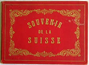 Souvenir de la Suisse (Deckelprägung). Album mit: Dikenmann, Rudolf.