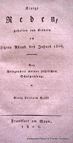 Bey Gelegenheit meiner jährlichen Schulprüfung. (Hrsg. v.): Frankfurt/M. -- Einige