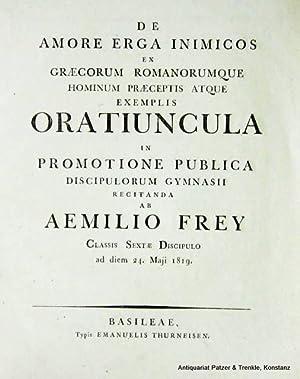 De amore erga inimicos ex Graecorum Romanorumque: Frey, Emil Remigius.