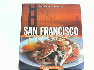 San Francisco - Kalifornische Esskultur und Lebensart. Entdecken & Genießen.: Fletcher, Janet ...