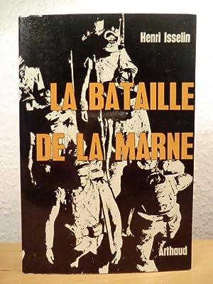 La Bataille de la Marne (französischsprachig): Isselin, Henri