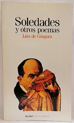 Soledades Y Otros Poemas: Góngora Y Argote,