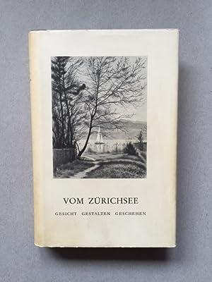 Vom Zürichsee - Gesicht, Gestalten, Geschehen: Hunziker, Fritz: