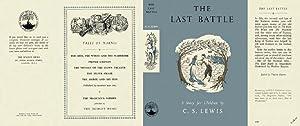 THE LAST BATTLE - Facsimile D/J -: C.S. LEWIS