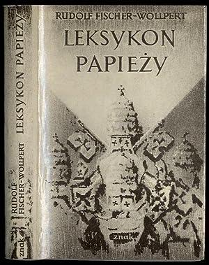 Leksykon papiezy/Lexicon der Päpste: Fischer-Wollpert Rudolf