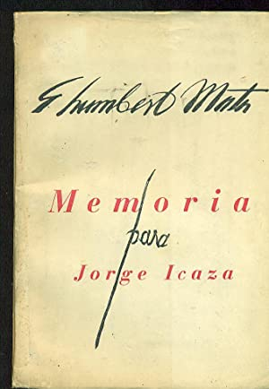 MEMORIA PARA JORGE ICAZA: MATA, G.Humberto