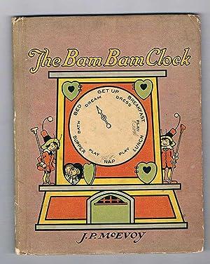 The Bam Bam Clock.: McEvoy. J.P.: