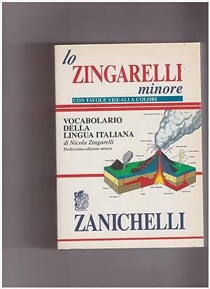 Lo Zingarelli Minore Vocabolario della Lingua Italiana: Zingarelli Nicola